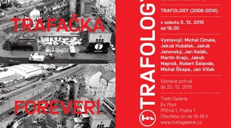 Trafology (2006-2014) - křest knihy a stejnojmenná výstava